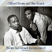 Brown And Roach Incorporated (Remastered 2019) by Clifford Brown