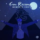 Momento Zen de Fran Rozzano