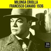 Milonga Criolla (1936) de Francisco Canaro