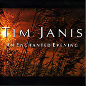 An Enchanted Evening de Tim Janis