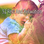 52 Rest and Relaxation von S.P.A