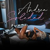 Soledad (Radio Edit) by Andrea