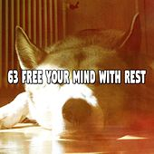 63 Free Your Mind with Rest von S.P.A