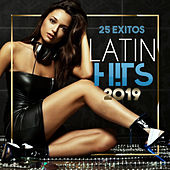 Latin Hits 2019 by Various Artists