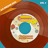 Lo Mejor Del Cancionero Pop, Vol. 4 - Canciones Para Un Recuerdo de Various Artists