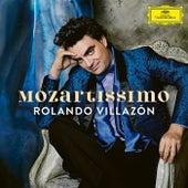 Mozartissimo - Best of Mozart von Rolando Villazón