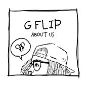 About Us (Deluxe) by G Flip