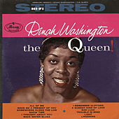 The Queen! by Dinah Washington