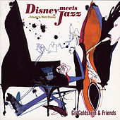 Disney Meets Jazz - Tribute to Walt Disney di Gil Goldstein