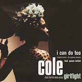I Can Do Too (Single Version + The Neptunes Remixes) von Cole
