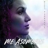 Me Asombras by Alexandria Levin
