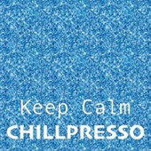 Keep Calm by Chillpresso