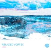 Relaxed Vortex 002 von Various Artists