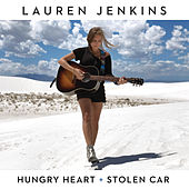 Hungry Heart / Stolen Car by Lauren Jenkins