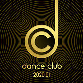 Dance Club 2020.01 von Various Artists