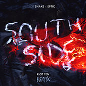 SouthSide (Riot Ten Remix) by DJ Snake