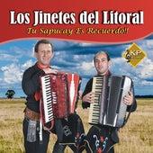 Tu Sapucay Es Recuerdo von Los Jinetes del Litoral