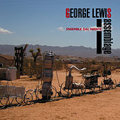 George Lewis: Assemblage by Ensemble Dal Niente