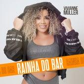 Rainha do Bar de Vivianne Muller