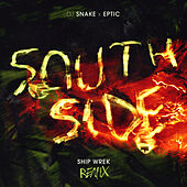 SouthSide (Ship Wrek Remix) de DJ Snake