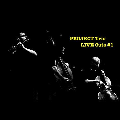 Project Trio Live Cuts: #1 by Project Trio