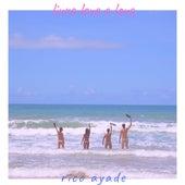 Livre, Leve e Love by Rico Ayade