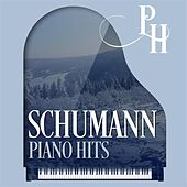 Schumann Piano Hits by Various Artists