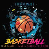 Basketball (2020 Remixes) by The JeanMarie