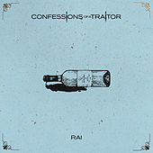 Rai by Confessions of a Traitor