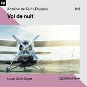 Vol de nuit by Bookstream livres audio