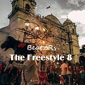 The Freestyle 8 by Freestylers