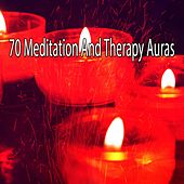 70 Meditation and Therapy Auras von Lullabies for Deep Meditation
