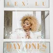 Day Ones de Lex Lu