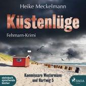 Küstenlüge: Fehmarn-Krimi (Kommissare Westermann und Hartwig 5) von Heike Meckelmann