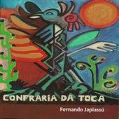 Confraria da Toca de Fernando Japiassú