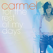 For the Rest of My Days de Carmel