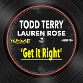 Get It Right by Todd Terry