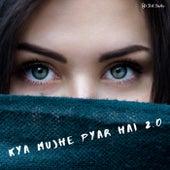 Kya Mujhe Pyar Hai 2.0 de Folk Studios