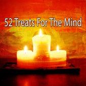 52 Treats for the Mind von Entspannungsmusik