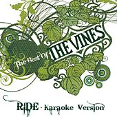 Ride (Karaoke Version) de The Vines