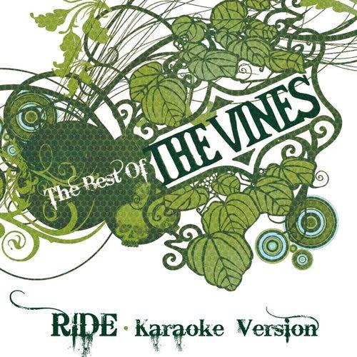 Ride (Karaoke Version) by The Vines