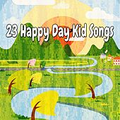 23 Happy Day Kid Songs by Canciones Infantiles