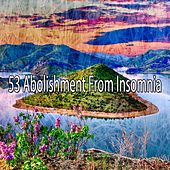 53 Abolishment from Insomnia by Ocean Sounds Collection (1)