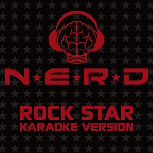 Rock Star (Karaoke Version) by N.E.R.D
