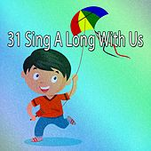 31 Sing a Long with Us de Canciones Para Niños