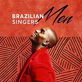 Brazilian Singers: Men de Various Artists