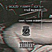 Good Vibrations de Cool Hand Scoop, Covenant Government, Relz Glover