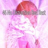 46 No Distraction Bed Rest von Deep Sleep Relaxation