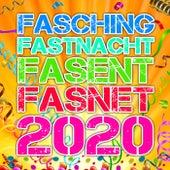 Fasching Fastnacht Fasent Fasnet 2020 (Der beste Karneval und Schlager Party Hits Mix für über 49 närrische Stars und alle Jecken in ganz Deutschland und Köln) de Various Artists