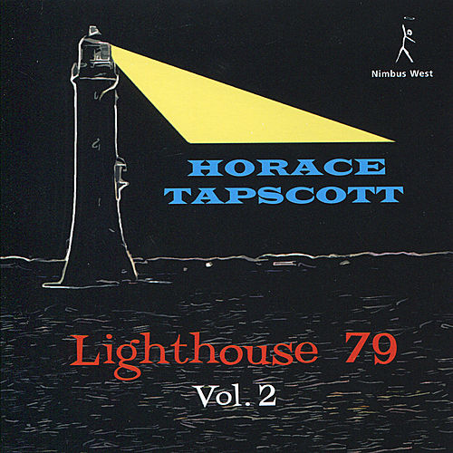 Lighthouse 79, Vol. 2 by Horace Tapscott